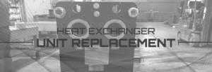 heat exchanger replacement